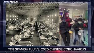 Coronavirus Vs 1918 Spanish Flu Side By Side Comparison