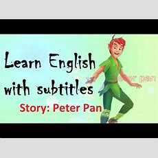 Learn English Through Story Peter Pan Youtube