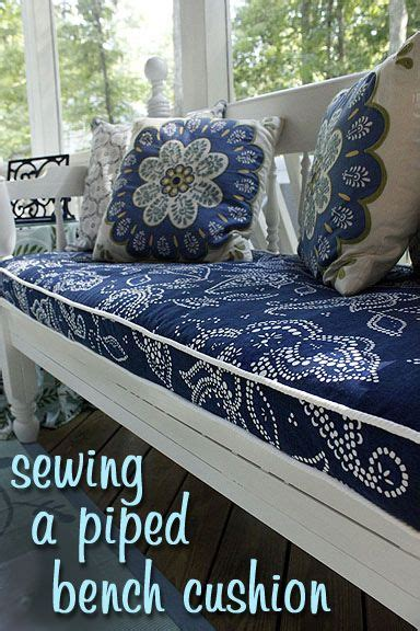 How To Make Outdoor Bench Cushions by Sewing A Bench Cushion With Piping Diy Outdoor