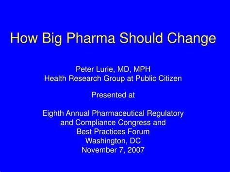 Ppt  How Big Pharma Should Change Powerpoint Presentation