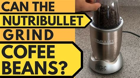 What are you supposed to do but a coffee grinder is mechanical, and no matter how great it is, it will eventually break down. Can the Nutribullet Grind Coffee Beans? (Coarse and Fine?) - YouTube