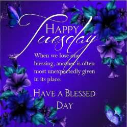 Blessed Good Morning Happy Tuesday
