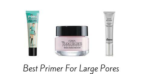 Best Primer For Large Pores Of 2017
