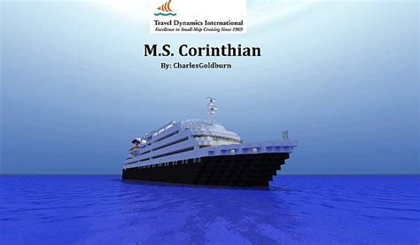 M/S Corinthian [REAL-Cruise Ship] 11 Scale Minecraft Project