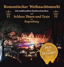 Regensburg Weihnachtsmarkt 2018 : romantischer weihnachtsmarkt auf schloss thurn taxis weihnachten 2018 ~ Orissabook.com Haus und Dekorationen