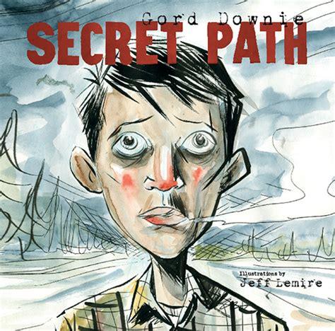 secret path gord downie  jeff lemire