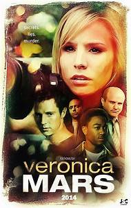 Fan Made poster for the movie | I Love Veronica Mars ...