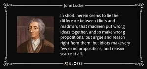 John Locke quote: In short, herein seems to lie the ...