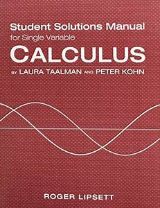 Single Variable Student Solutions Manual For Calculus By