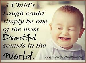 Most beautiful ... Beautiful Child Quotes