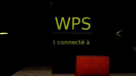 utilisation wps freebox revolution youtube
