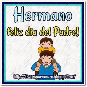 160 best images about FELIZ DIA DEL PADRE on Pinterest ...