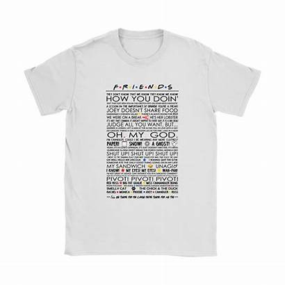 Joey Friends Pivot Quotes Shirts Doesn Familiar