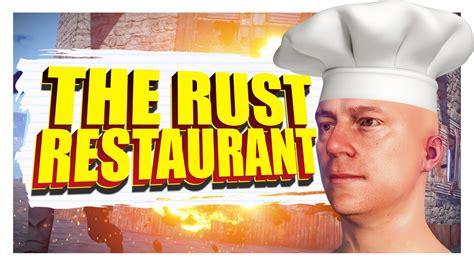 rust restaurant