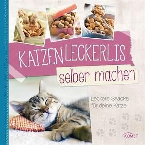 Bücher Selber Machen : katzenleckerlis selber machen buch b ~ Eleganceandgraceweddings.com Haus und Dekorationen
