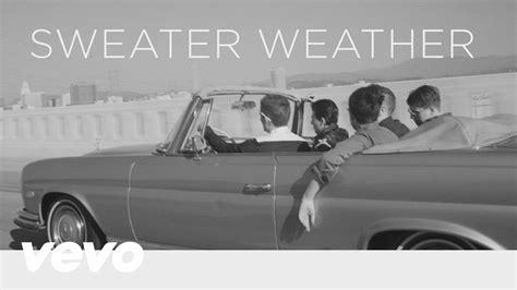 sweater weather maxresdefault jpg