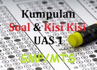 Home unlabelled latihan soal dan jawaban buku kurikulum 2013 pjok kelas 7 full. Soal UAS SKI MTs Kelas 7 8 9 Semester 1 dan Kunci Jawaban ...