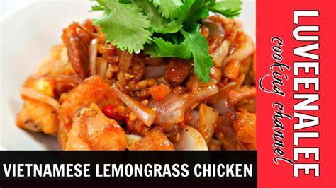 lemongrass chicken lemongrass chicken recipe youtube