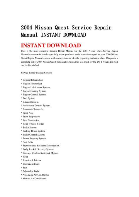 service repair manual free download 2004 nissan quest seat position control 2004 nissan quest service repair manual instant download