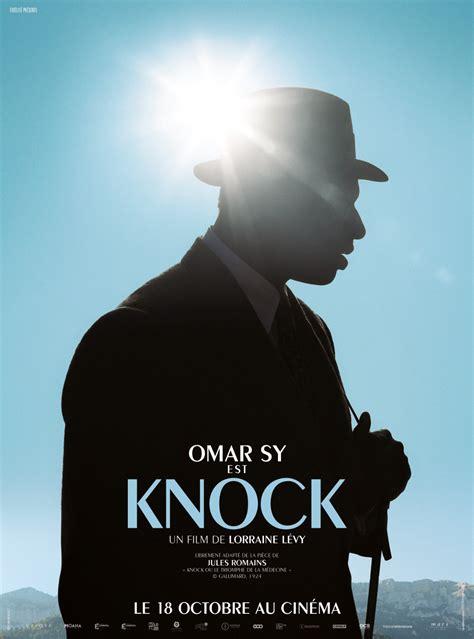 Knock - Film 2017 | Cinéhorizons