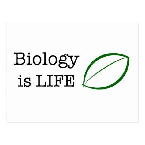 Biology Is Life Postcard Zazzle