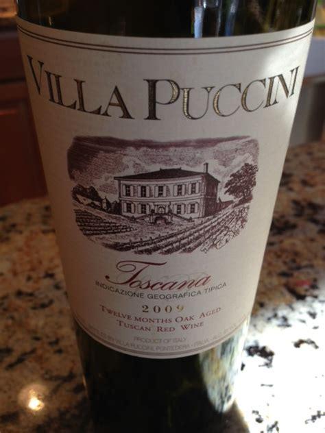 2009 Villa Puccini Toscana   Food & Wine Chickie Insider