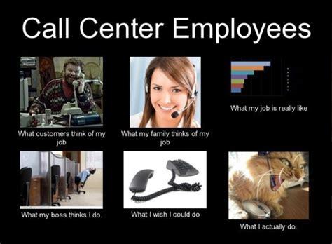 Callcenter Meme - 17 best ideas about call center meme on pinterest call