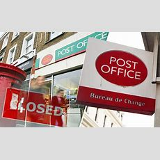 Full List Of Post Office Closures Revealed Expresscouk