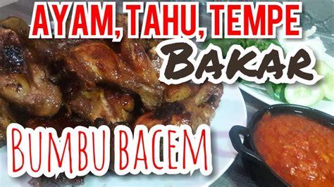 Dalam resep ayam goreng bacem ini kamu bisa membuat bumbu bacem tanpa air kelapa. Resep ayam, tahu, tempe bakar bumbu bacem. - YouTube