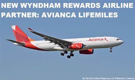 wyndham rewards new airline partner avianca lifemiles