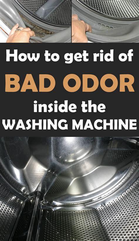 rid  bad odor   washing machine