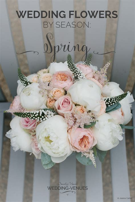 wedding flowers  season spring wedding ideas chwv