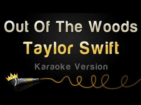 Taylor Swift  Out Of The Woods (karaoke Version) Youtube