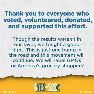 The  U0026quot Yes On 522 U0026quot  Campaign To Label Gmos Has Officially