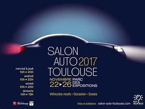 Salon De L Auto Toulouse 2016 : actualit s haute garonne toulouse salon de l 39 auto de toulouse du 22 au 26 novembre 2017 ~ Medecine-chirurgie-esthetiques.com Avis de Voitures