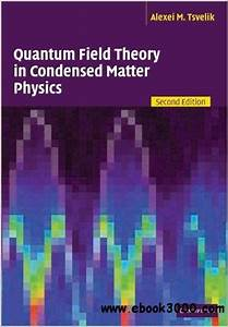 Quantum Field Theory In Condensed Matter Physics  2