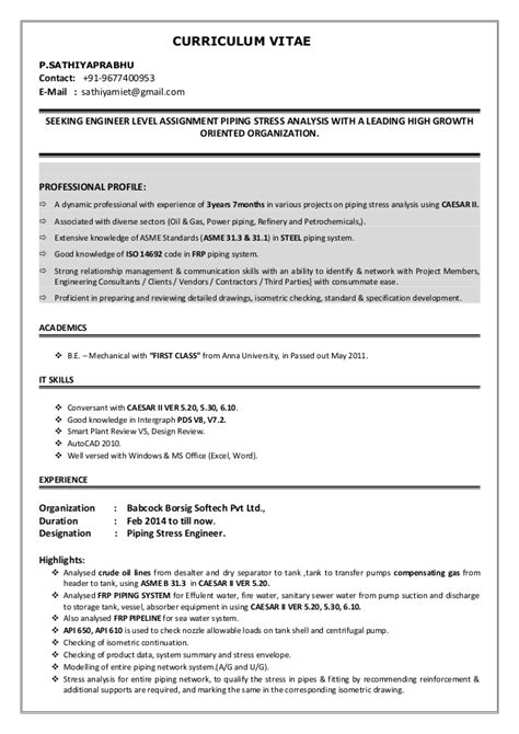 Piping Engineer Resume And Gas by Sathiyaprabhu Piping Stress Engineer Cv 2015