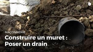 Comment Faire Un Drainage : construire un muret de soutenement poser un drain ~ Farleysfitness.com Idées de Décoration