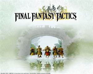Final Fantasy Tactics FFT Wallpaper The Final Fantasy
