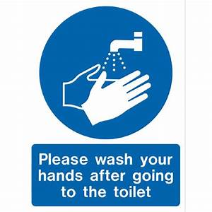 please wash your hands after using the toilet www With not washing your hands after using the bathroom