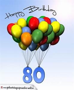 Besinnliches Zum 80 Geburtstag : geburtstagskarte mit luftballons zum 80 geburtstag geburtstagsspr che welt ~ Frokenaadalensverden.com Haus und Dekorationen