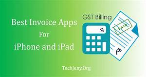 top 5 best invoice app for iphone and ipad 2018 techjeny With best invoice app 2017