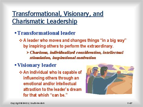 transformational visionary  charismatic leadership