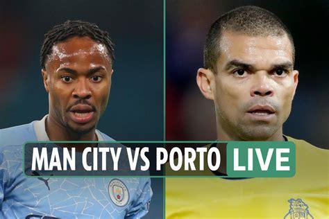 Man City vs Porto LIVE: FREE streaming, TV channel, such ...