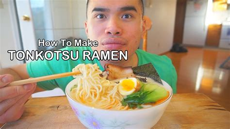 How To Make Tonkotsu Ramen Youtube