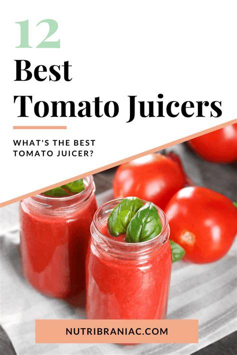 tomato juice juicer recipes
