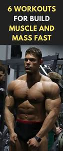 6 Workouts For Build Muscle And Mass Fast  Fitness  Bodybuilding  Gym  Buildmuscle  Workout  Fit