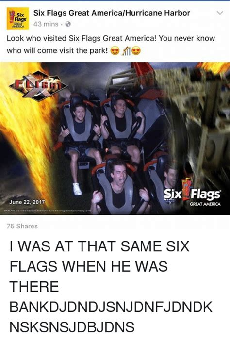Six Flags Meme - six six flags great americahurricane harbor six flags great look who visited six flags great