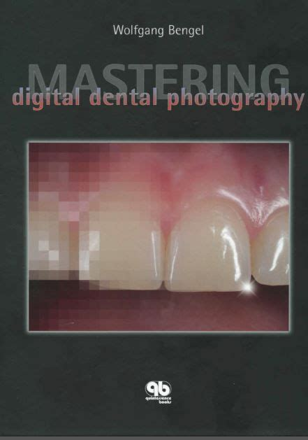 mastering digital dental photography books worth reading
