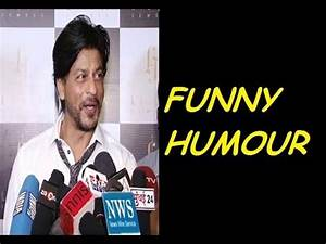 shahrukh khan's FUNNY HUMOUR. - YouTube